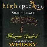 High Spirits Single Malt Mesquite Smoked Arizona Whisky